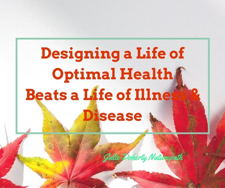 Staying Optimally Healthy is all about Treating the body in the best way possible, even when you do become sick or get a cold that will give your body the nutrients and support to become well. Here I show you ways to begin your road to Optimal Health and Vitality>>>>https://juliedoherty.net/designing-a-life-of-optimal-health-9-key-elements-to-best-support-your-body/#