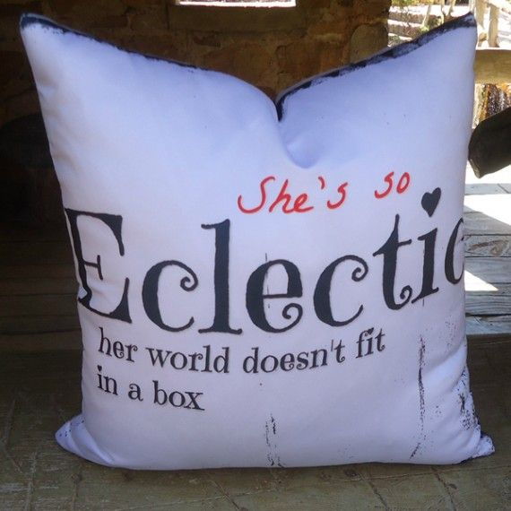 She's So Eclectic Throw Pillow...want this :)