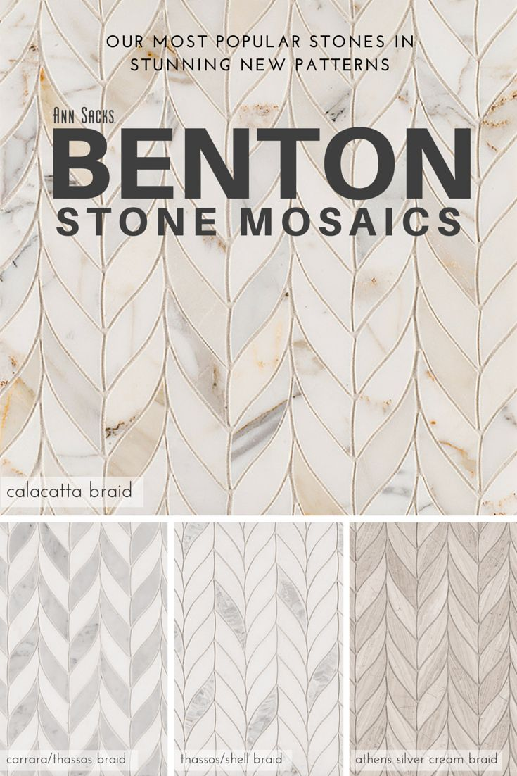 New Benton Stone Mosaics in Braid pattern. Tiles come in Calacatta Borghini, Carrara/White Thassos, White Thassos/Shell, and Athens Silver Cream.