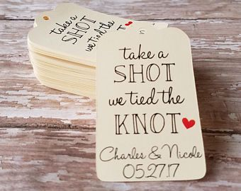 We tied the knot so take a shot liquor bottle tags Wedding