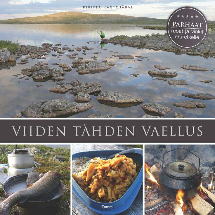 Viiden tähden vaellus - hyvä retkeilykirja alkajalle, hieno ruokakirja kokeneemmalle.