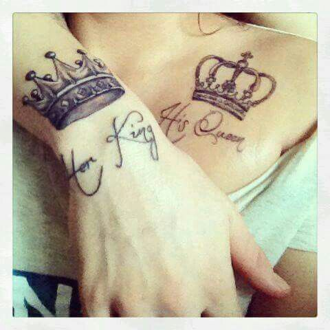 I really like this one for a couples tattoo but I would add Always to her King and Forever to his Queen