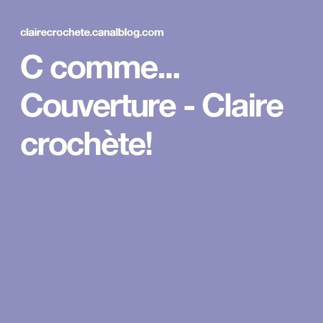C comme... Couverture - Claire crochète!