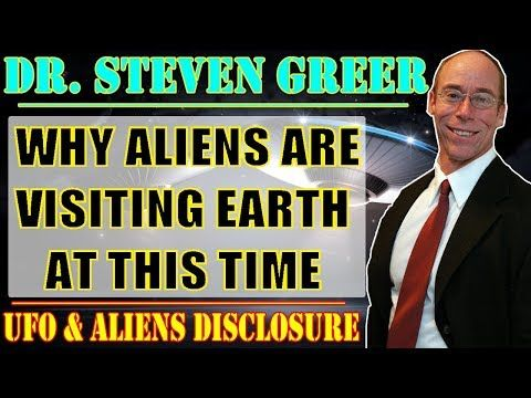 Steven Greer - WHY ALIENS ARE VISITING EARTH AT THIS TIME (NEW DISCLOSURE 2017) - YouTube