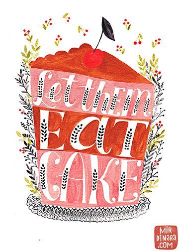 Let them eat cake by Dinara Mirtalipova