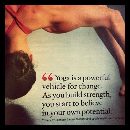 """Yoga is a powerful vehicle for change..."""