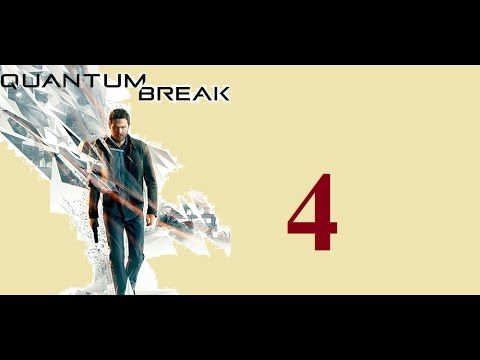 Quantum Break - Xbox One - Maxy Long Gameplay {4} No Commentary
