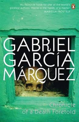 Gabriel Garcia Marquez- Chronicle of a Death Foretold