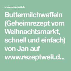 Buttermilchwaffeln (Geheimrezept vom Weihnachtsmarkt, schnell und einfach) von Jan auf www.rezeptwelt.de, der Thermomix ® Community