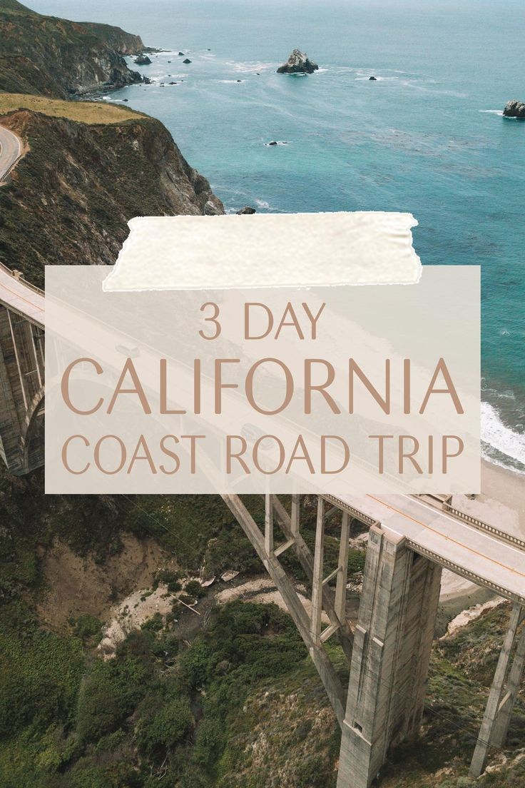 3-Day California Coast Road Trip