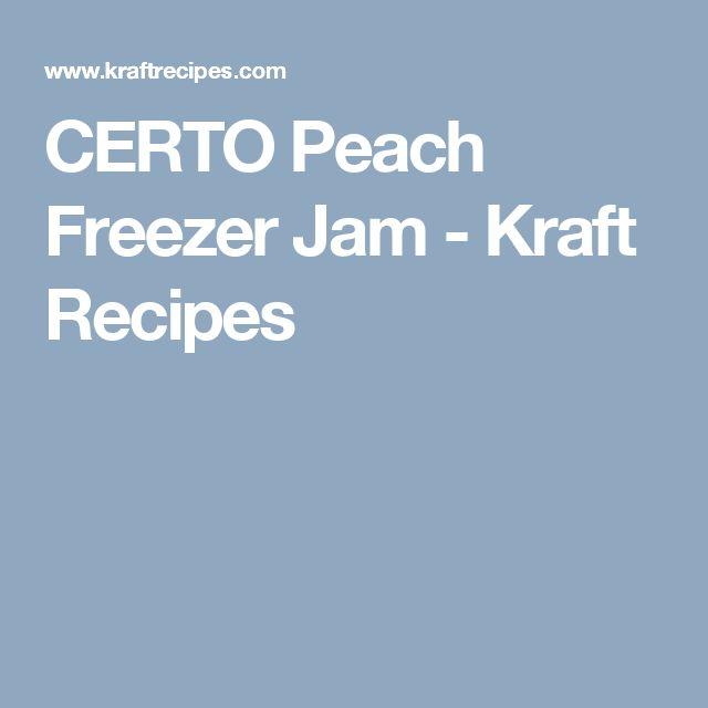 CERTO Peach Freezer Jam - Kraft Recipes