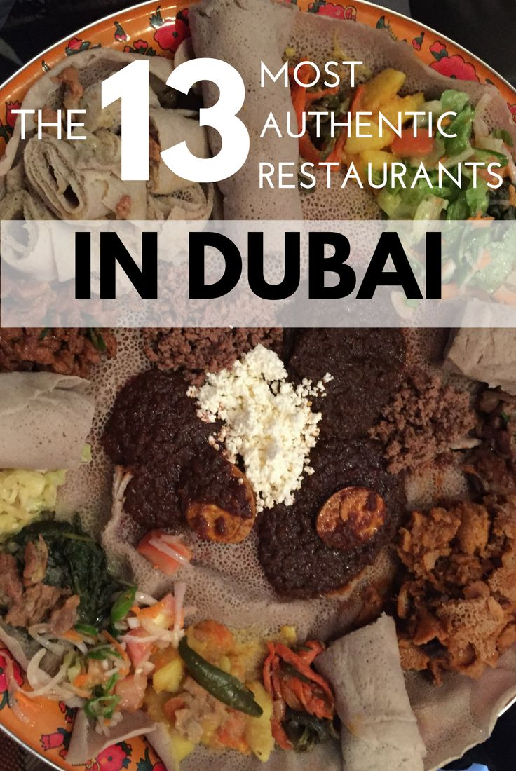 Dubai is an international city with restaurants from all over the world. Here's a list of the most authentic restaurants in Dubai where expats eat