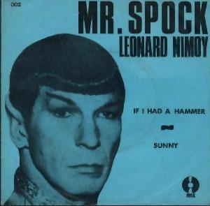 mr. spock - if i had a hammer: Spock Leonard, I'M, Hammered Sunny 1968