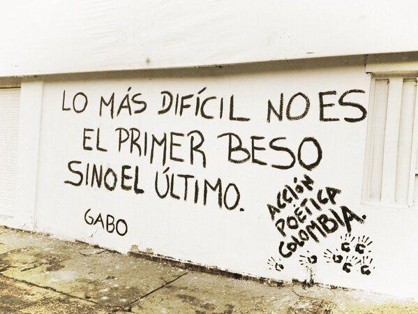 Lo más difícil no es el primer beso, sino el último. Acción poética Colombia.