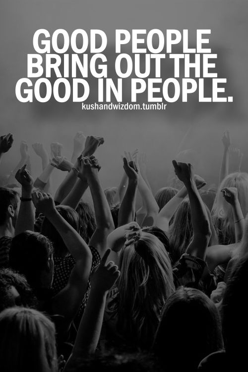 Good people bring out the good in people. #socialgood #charity