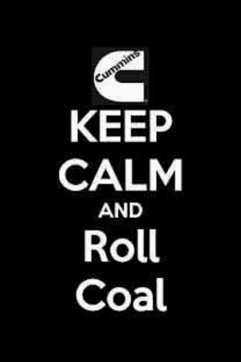 Roll coal:)