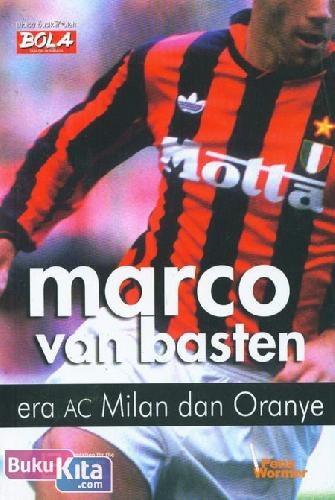 Marco van Basten adalah sebuah nama yang sudah tercatat dengan tinta emas di blantika sepakbola dunia. www.bukukita.com