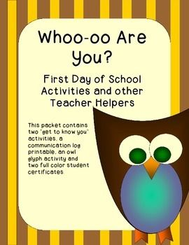 """This packet has some great first day of school activities. There are two """"get to know you"""" activities to help a teacher and the students learn about their new classmates. It also has a parent/teacher communication log printable. All of these items are owl themed. You can find it at my Teachers Pay Teachers store."""
