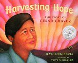 Harvesting Hope: The Story of Cesar Chavez - Comprehension
