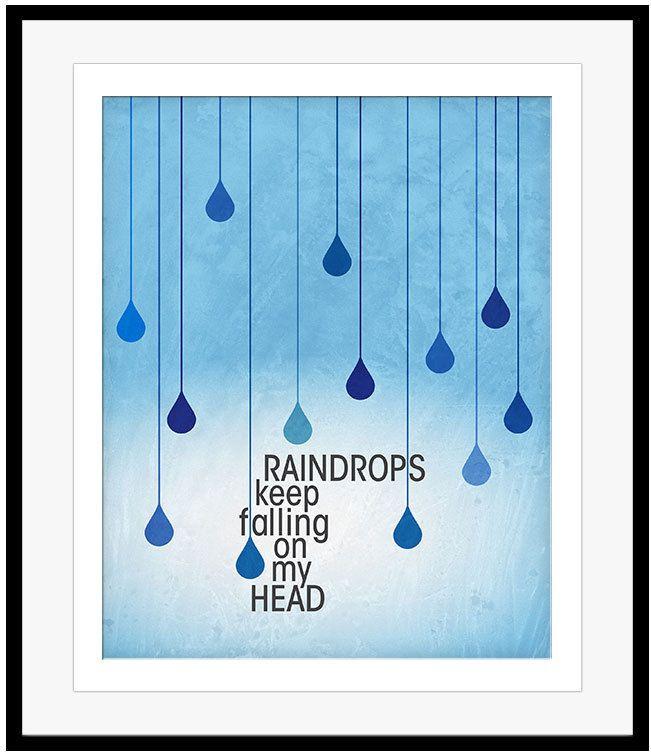 B J Thomas Art Poster RAINDROPS KEEP FALLING ON MY HEAD Song Lyrics Art Print #bjthomas #musicposter #lovesong #songlyrics #musicgift #raindrops