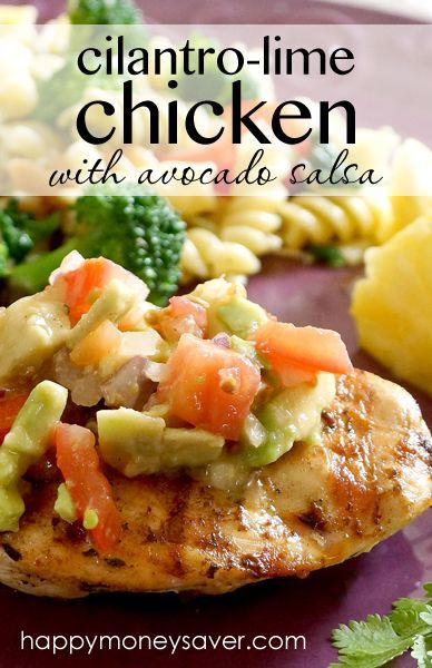 This Cilantro-Lime Chicken with Avocado Salsa recipe is so flavorful ...
