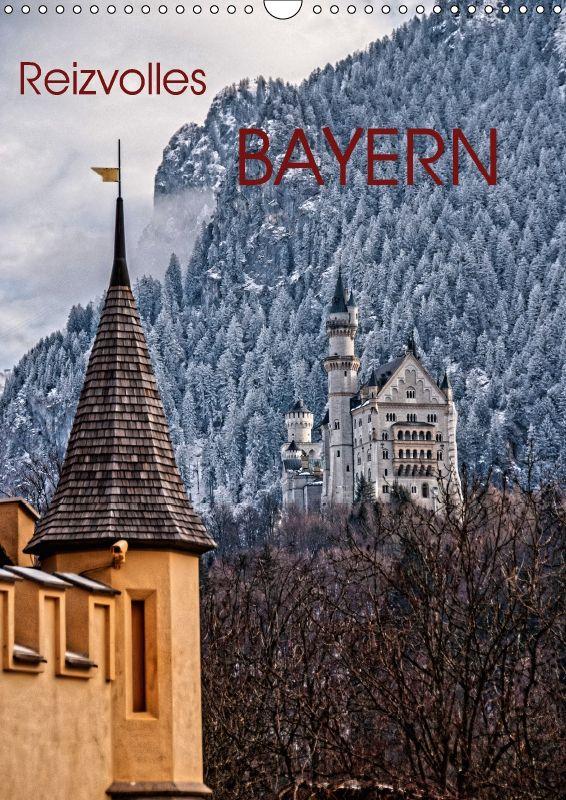 Reizvolles Bayern - CALVENDO