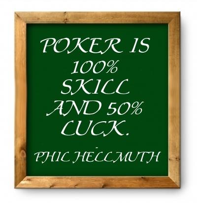 Poker is luck