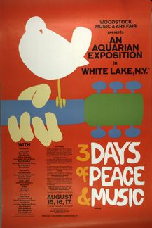 A classic - Woodstock Music & Art Fair presents An Aquarian Exposition, in White Lake, N.Y.: 3 days of peace & music, August 15, 16, 17, 1969