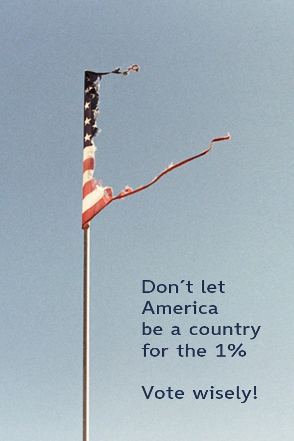 Don't let America be a country only for the 1% - Vote wisely!  #GOP #REPUBLICANS #SHUTDOWN
