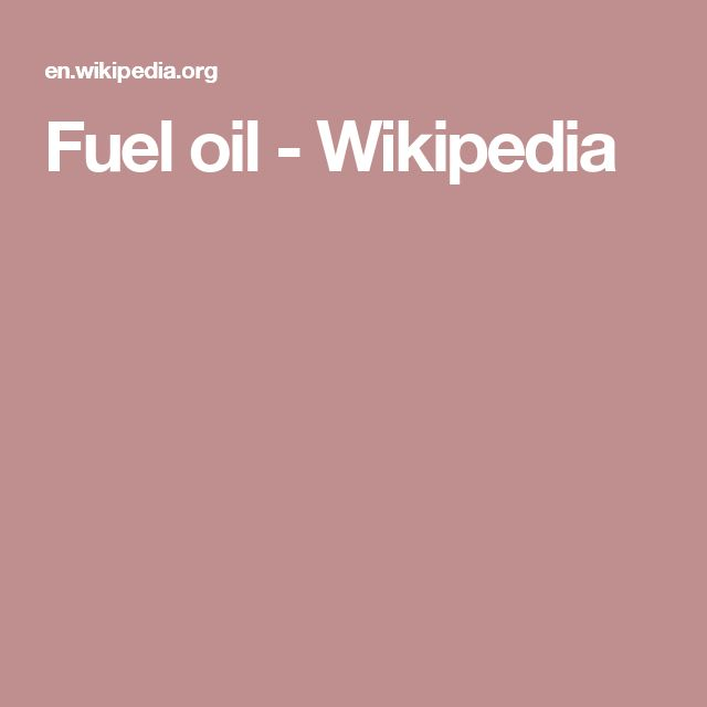 Fuel oil - Wikipedia