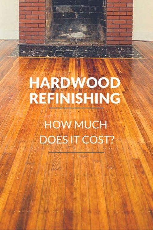 Convertable Cost To Refinish Wood Floors - Best 20+ Hardwood Floor Refinishing Cost Ideas On Pinterest Cost