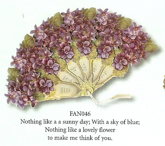 """victorian fan: """"Nothing like a sunny day with a sky of blue; Nothing like a lovely flower to make me think of you."""""""