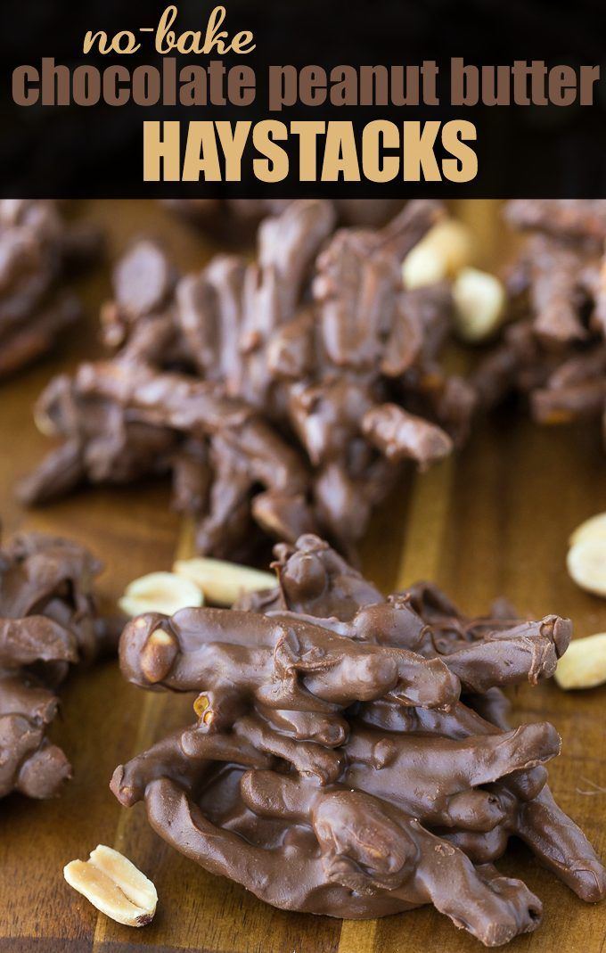 No-Bake Chocolate Peanut Butter Haystacks - Only four ingredients for this sweet no-bake treat!