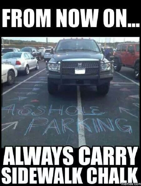Either a very arrogant person is paranoid or a very bad parking technician. He needs his tires deflated.