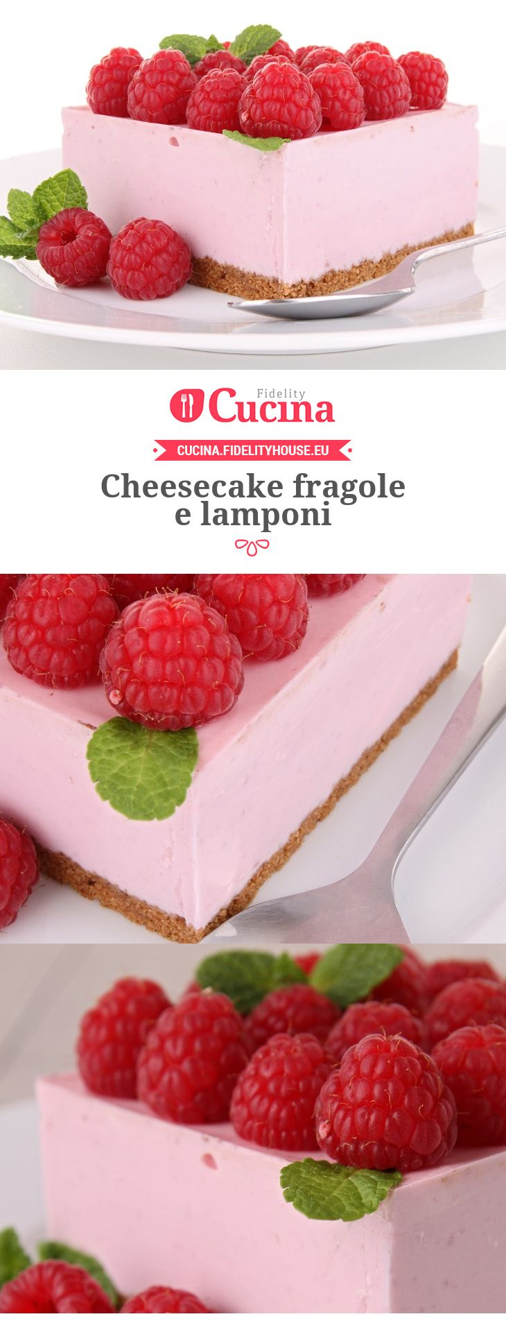 Cheesecake fragole e lamponi