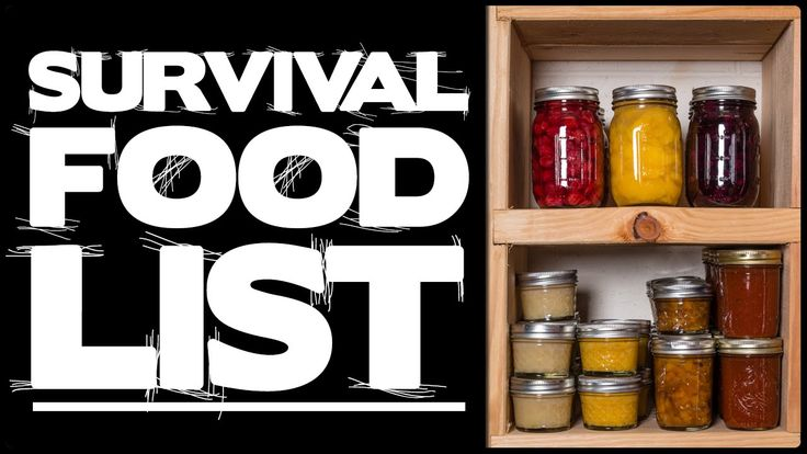 Essential Survival Food List And Storage Tips!