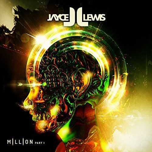 JAYCE LEWIS - Million (Part 1) [CD-Reviews]  Monkeypress.de