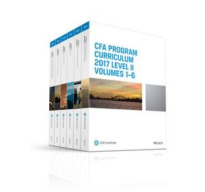 CFA Program Curriculum 2017 Level II, Volumes 1 - 6 - CFA Institute