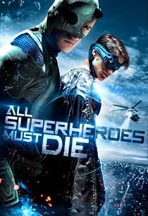All Superheroes Must Die by Obviously Creative.