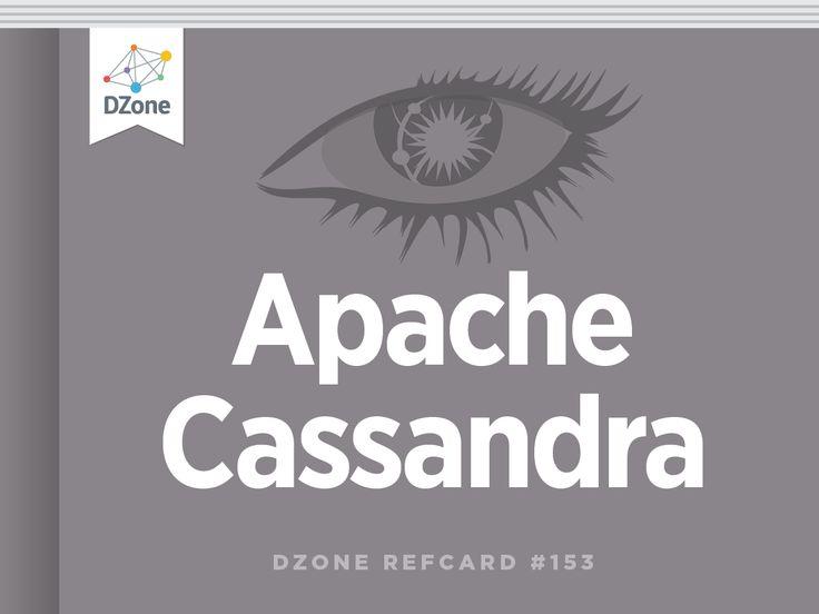 Apache Cassandra - DZone - Refcardz
