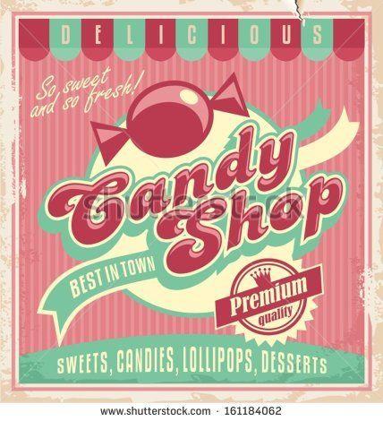 Vintage Candy Shop Logo | Vintage poster template for candy shop. - stock vector
