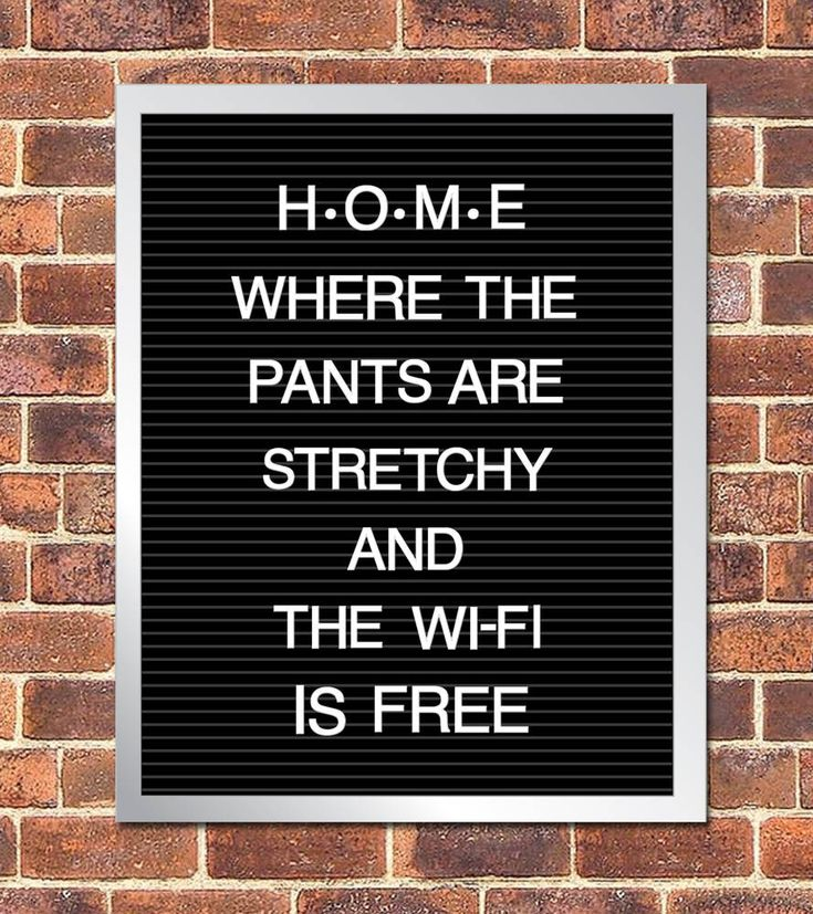 Printable Letter Board Poster, Home, Where the pants are stretchy, free wi-fi, 8x10 Instant Download by cardvarkdesigns on Etsy