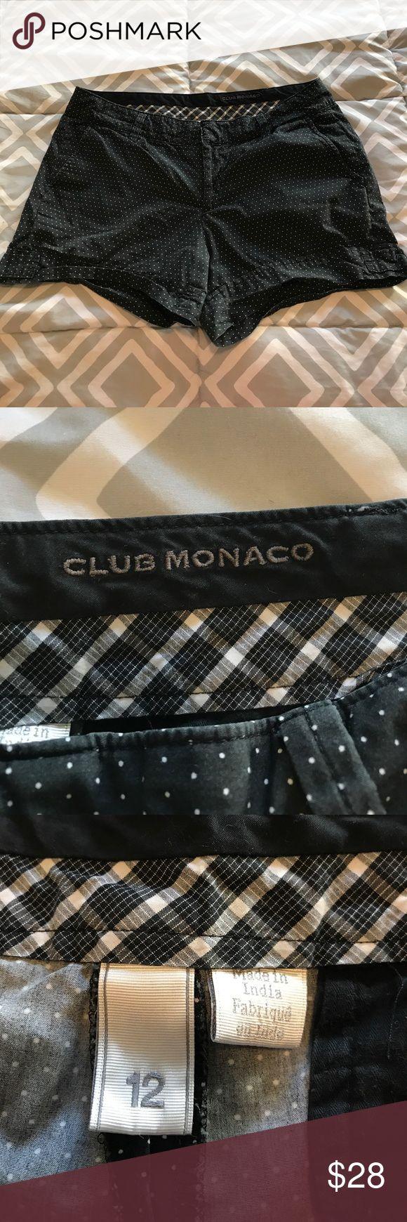 Club Monaco shorts Black with white polka dots, Club Monaco shorts.  Size 12, but runs small - more like an 8/10. EUC Club Monaco Shorts