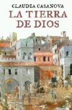 """""""La Tierra de Dios"""", published by Ediciones Planeta (2009)"""