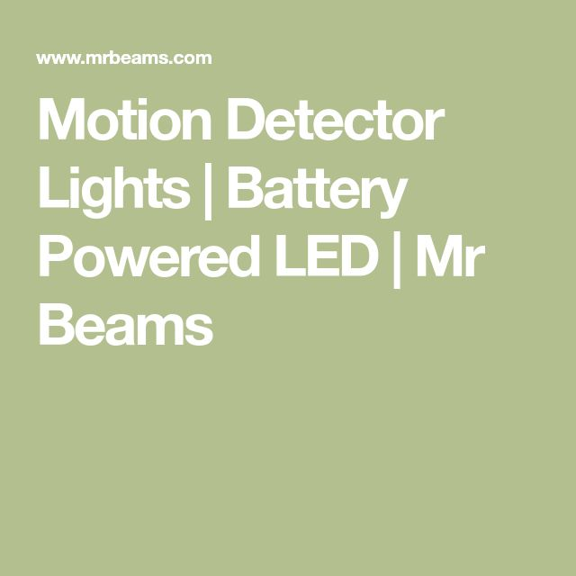 Motion Detector Lights | Battery Powered LED | Mr Beams