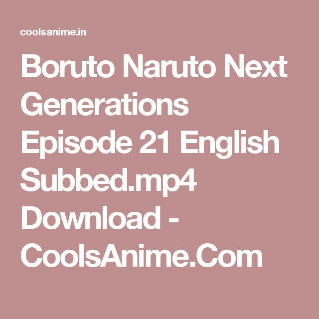 Boruto Naruto Next Generations Episode 21 English Subbed.mp4 Download - CoolsAnime.Com