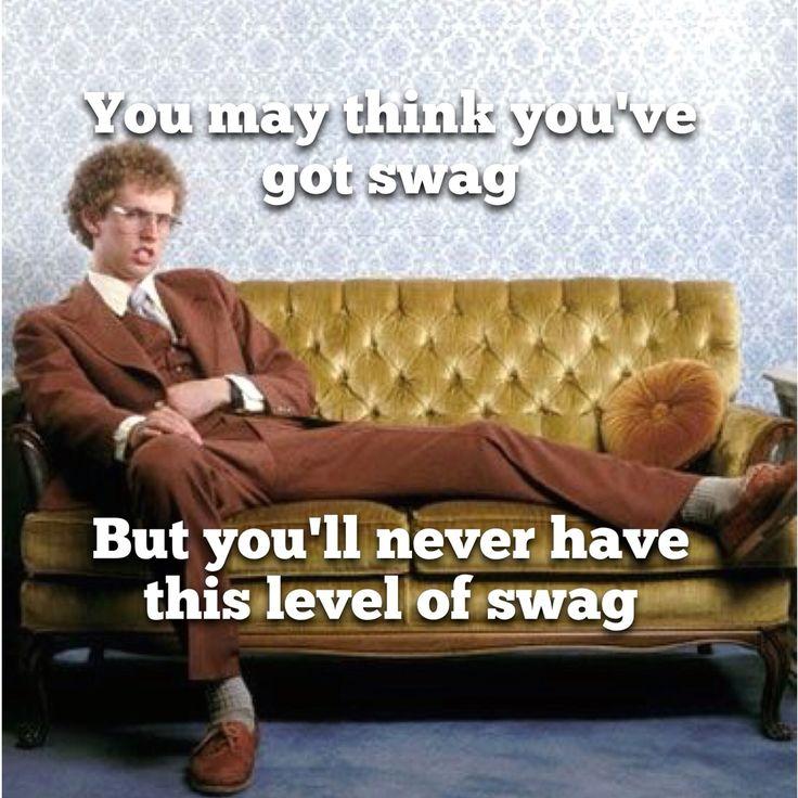Napoleon dynamite. Funny memes. Swag.