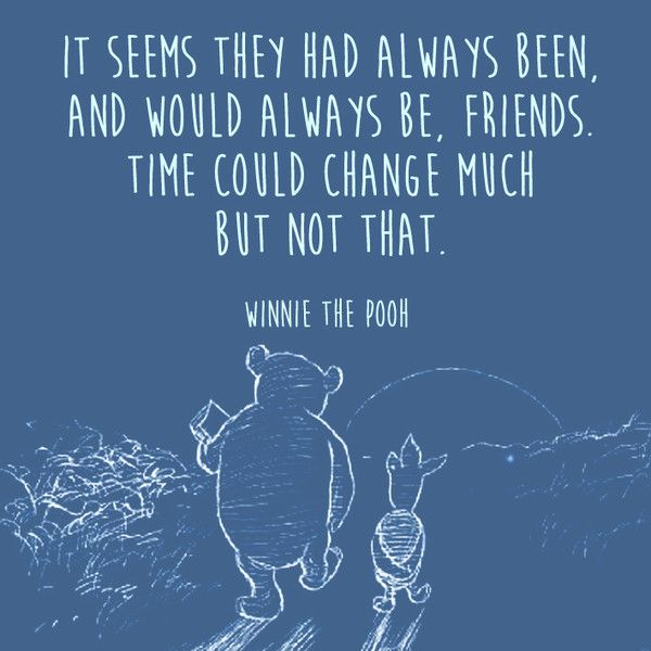 Lasting Friendship - Words of Wisdom from Winnie the Pooh - Photos