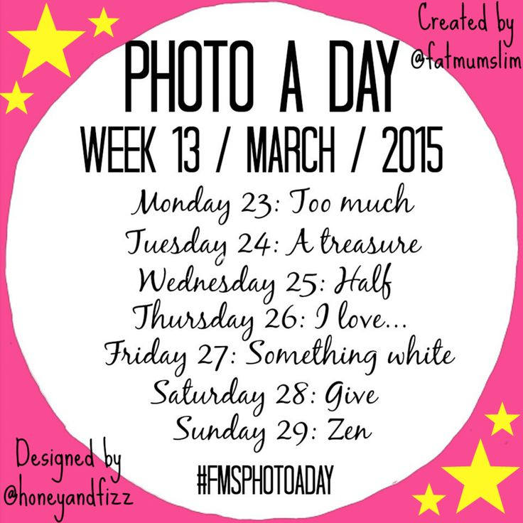 Photo A Day Challenge | Week 13  KICKS OFF: March 23rd