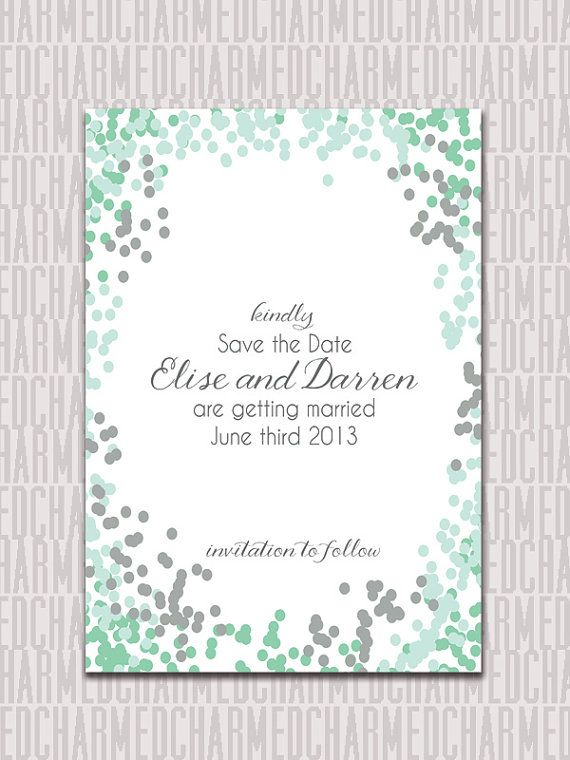 Mint grey and sea green confetti -- Personalized Printable Wedding Save the Date by CharmedPaperie, $12.95